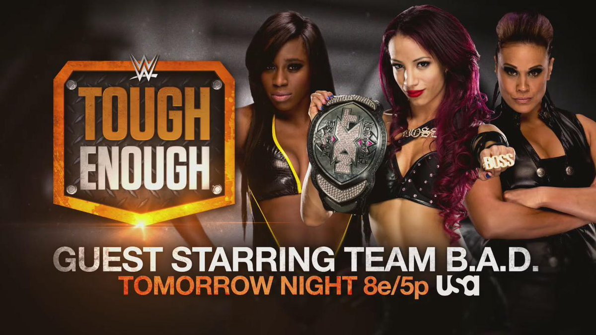 Don't miss #TeamBAD LIVE tomorrow night on @WWEToughEnough at 8/7c on @USA_Network! http://t.co/PZCn83WmAN