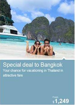 special deal to Bangkok Your chance for vacationing in Thailand in attractive fare From