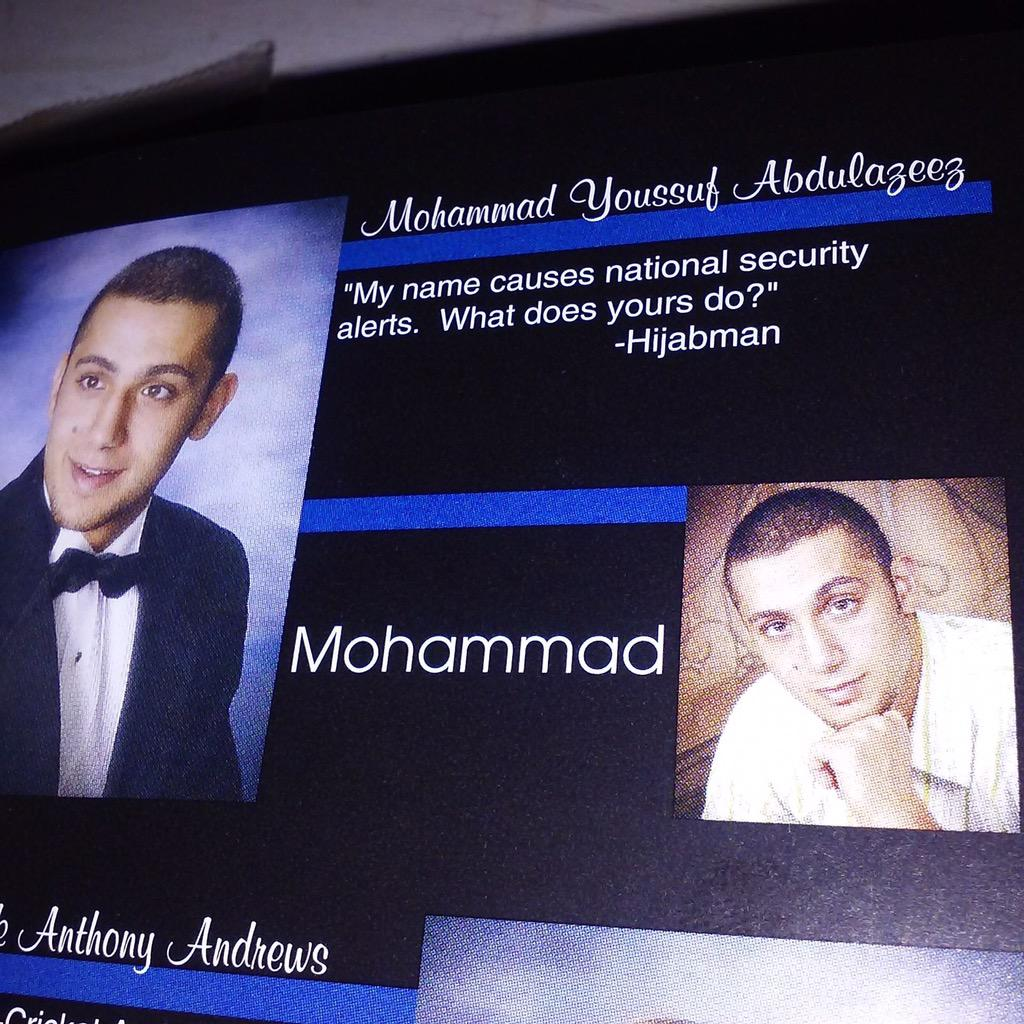 "#Chattanooga shooter's yearbook photo & senior quote ""My name causes national security alerts. What does yours do"" http://t.co/1iTIhODLKd"