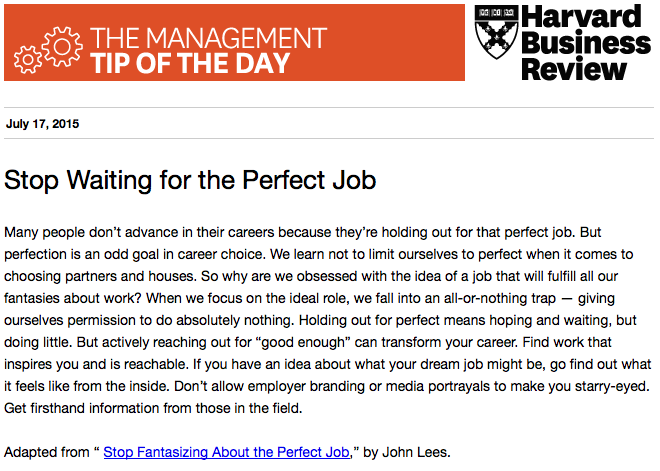 "Our management tip of the day: Holding out for the ""perfect"" job won't get you what you want http://t.co/tjbuq9mxLn"