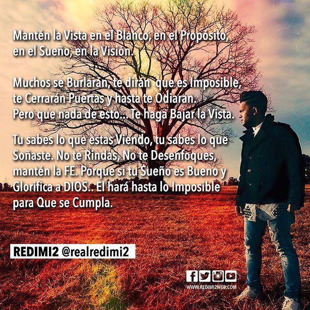 Redimi2 (@RealRedimi2): Sigue soñando, sigue creyendo... Menciona o Taguea a quien Sientas que debe Leer esto. dale #repost #redimi2pensand… http://t.co/TM9TQrJhiW