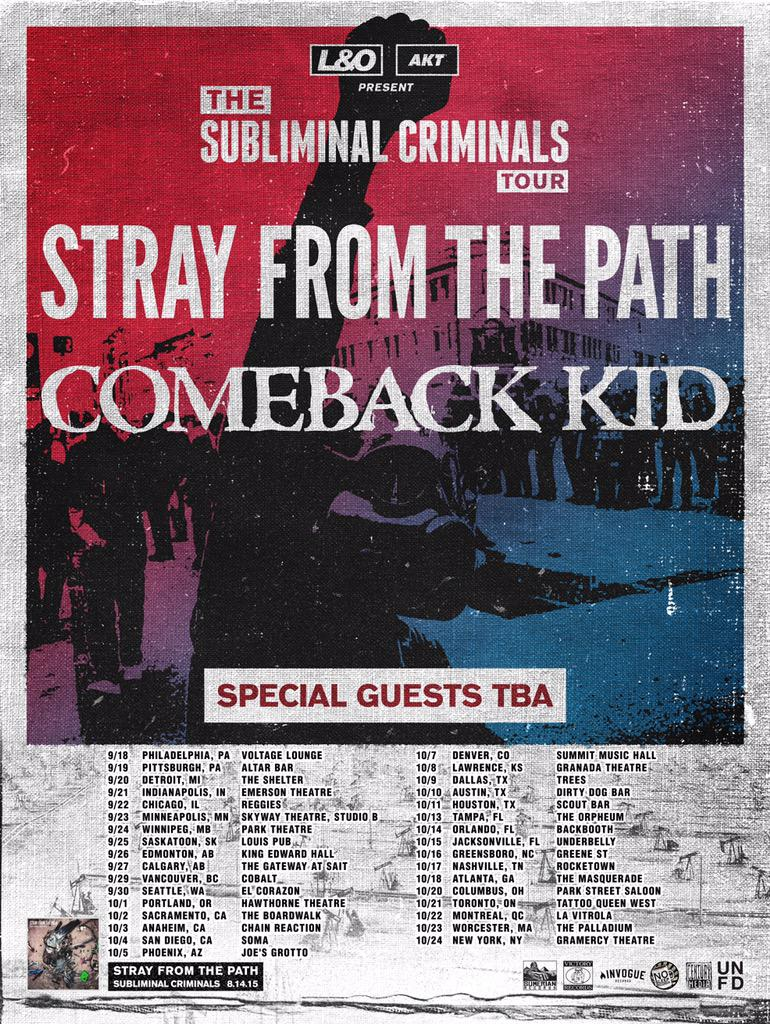 """L&O and AKT present """"Subliminal Criminals"""" tour with @strayfromdapath & @cbktweets this Fall in USA & Canada. http://t.co/peVzPdT92W"""