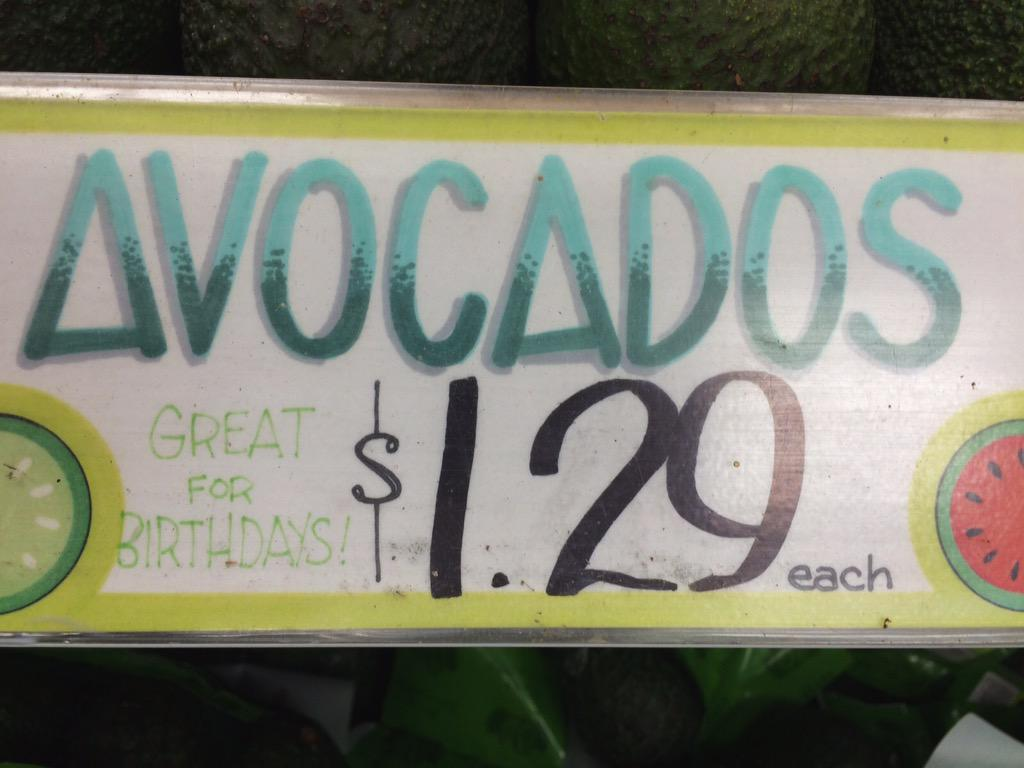 """What should I write on this sign for avocados?""  ""Just make something up."" http://t.co/R28fbR4VwB"