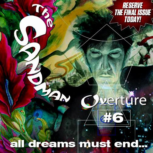 Sandman Overture #6--the final issue of the Eisner-nominated series from @neilhimself http://t.co/IiSyFJnbpQ http://t.co/4M95wawyin