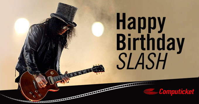 Happy 50th birthday Were you lucky enough to see or meet Slash while he was here with
