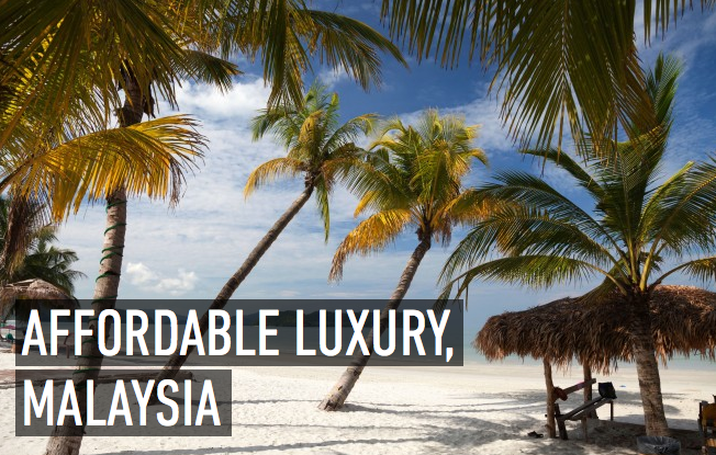How to explore Malaysia in affordable luxury: