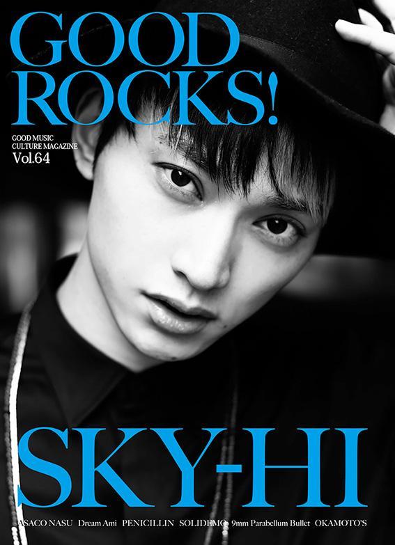 《RT希望》本日発売!GOOD ROCKS! Vol.64表紙巻頭=SKY-HI(@SkyHidaka)/裏表紙=南壽あさ子(@nasuasaco)/Dream Ami/PENICILLIN/SOLIDEMO/他です!是非! http://t.co/CjKj2hzxWt