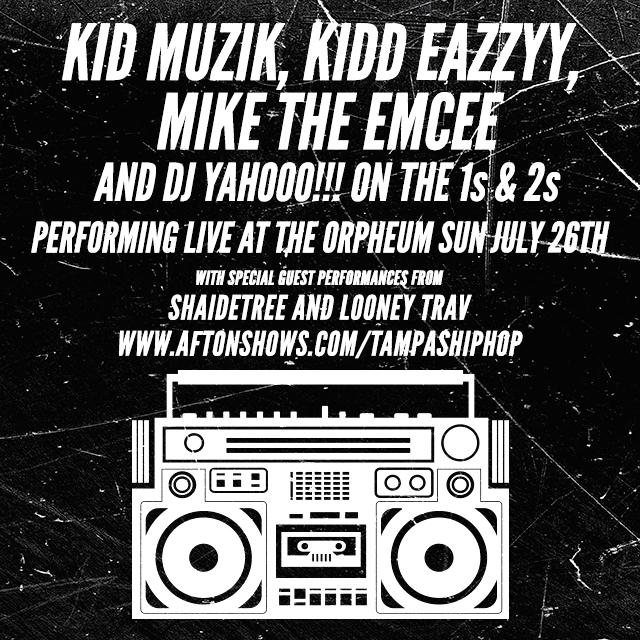 Support up & coming local talent Sunday at @TAMPAOrpheum! Our eyes are on @IAMKIDDEAZZYY @kid_muzik @miketheemcee. http://t.co/8aMjize9tl