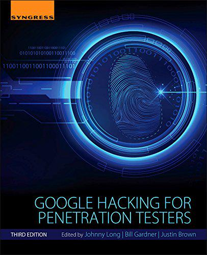 """""""Google Hacking for Penetration Testers, Third Edition"""" is available for preorder.  http://t.co/54Pw7Biw4y http://t.co/eDO1y8o23w"""