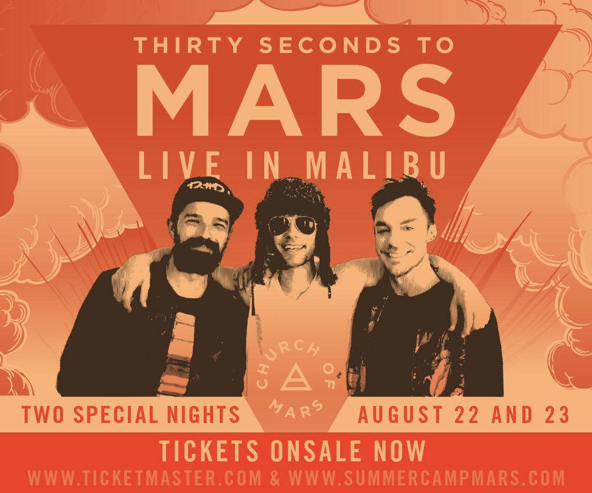 .@30SECONDSTOMARS IN MALIBU NOW ON SALE! #ChurchOfMars  AUG 22: http://t.co/P82MhqrqAV AUG 23: http://t.co/drUp0BzyU3 http://t.co/pVQxxft5Bd