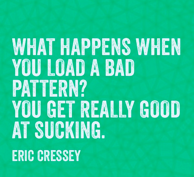 """What happens when you load a bad pattern? You get REALLY good at sucking."" -Eric Cressey @EricCressey #movewell http://t.co/r1GuUS55Dl"