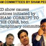 All ED showcause notices r DIRECT byproduct of SHAM BCCI Disciplinary committee created by panel of corrupt officials