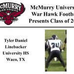 We want to welcome Tyler Daniel to the McMurry War Hawk Family! #WarHawkReady http://t.co/YahjW03ZQI