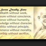 Mahatma Gandhi Baba wa Taifa wa India kuh Dhambi 7 Kuu mf. utajiri bila kazi, biashara bila utu na siasa bila msimamo http://t.co/Cqm6iBEWny