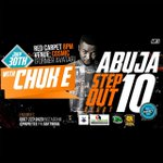 Abuja step out Nite Wit Chuk E@ Cosmic Formerly Avatar Wuse 2@ 30th july Red Carpets@5pm Dress to kill(Free gate fee http://t.co/EdPALQNJh9