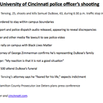 University of Cincinnati police officer shot and killed #SamuelDuBose. More: http://t.co/XOAp02MJQy #SamDuBose http://t.co/X519kmOqRL