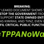 New Zealand shouldn't be signing an agreement that ties future governments' hands. #TPPANoWay http://t.co/dawreBzLia