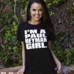 #PaulHeymanGirl T-Shirt - @DilionHarper - @BreeOlson - @MerceyEdison - @EllaMaiOfficial http://t.co/6URKWhVjGz http://t.co/HwElFMhgr0
