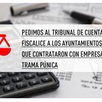 Pedimos al Tribunal de Cuentas que fiscalice a ayuntamientos y CCAA que contrataron con empresas de la #Púnica http://t.co/qr1bZmstA9