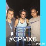 Lo mejor en #CPMX6 fue cuando @faisirrito llego a echar desmadre con todos los campuseros y espero ansioso #CPMX7! http://t.co/dUrAvDFGmf