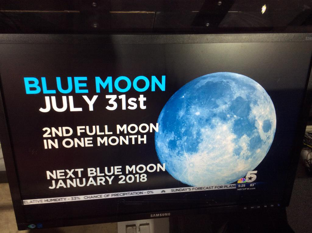 Look!  Up in the sky!  It's a #BlueMoon coming this morning at 5:43. Send us your pictures @NBCDFW http://t.co/XAoSvmZ5Jh