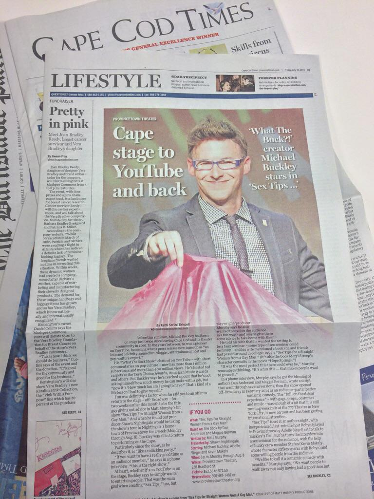 Opened @CapeCodTimes to see my friend @buckhollywood in his lead role of Sex Tips for Straight Women From a Gay Man!! http://t.co/VanOLQ4Jb8