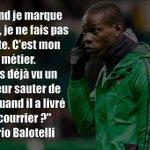 Cette déclaration de Balotelli quand il marquait des buts http://t.co/Of791KdHm8