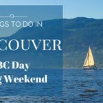 Things to do in Vancouver This BC Day Long Weekend http://t.co/mUHcu4RiL2 #yvr #events #bcday http://t.co/8WHSEWfcf7