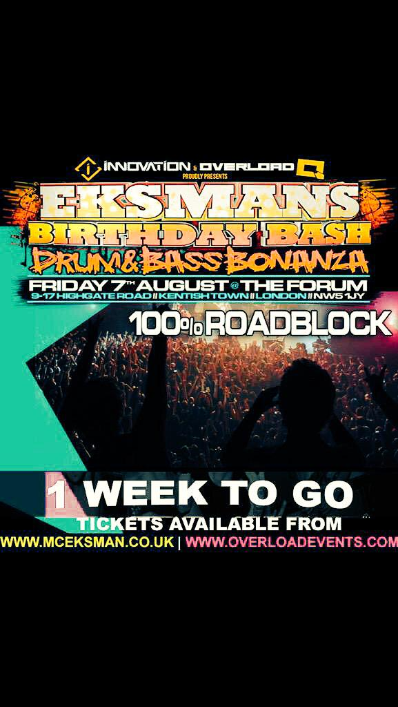ONLY 1 WEEK TO GO!!!  My bruva @Eksman_mc Birthday Bash is gonna be the place to be so get your tickets NOW  #DnB #fb http://t.co/LztpyicDqz