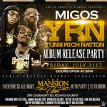 """TONIGHT WE GOT MIGOS IN THE BUILDING ! YRN Album Release! << Text """"FREE"""" to 404-935-2193 to SKIP THE LINE ! >> http://t.co/Qza5wCKN30"""