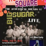 Join us for free #rockinthesquare tonight. @TheMissEmily at 8pm and @Big_Sugar_Music at 9pm. #ygk http://t.co/SYLgarhVDW