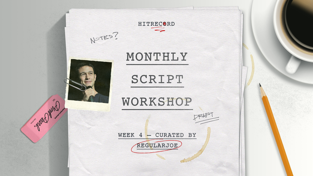 RT @hitRECord: It's time to start the final draft of our #MonthlyScriptWorkshop screenplay. Details here - http://t.co/gvecaMBW8s http://t.…
