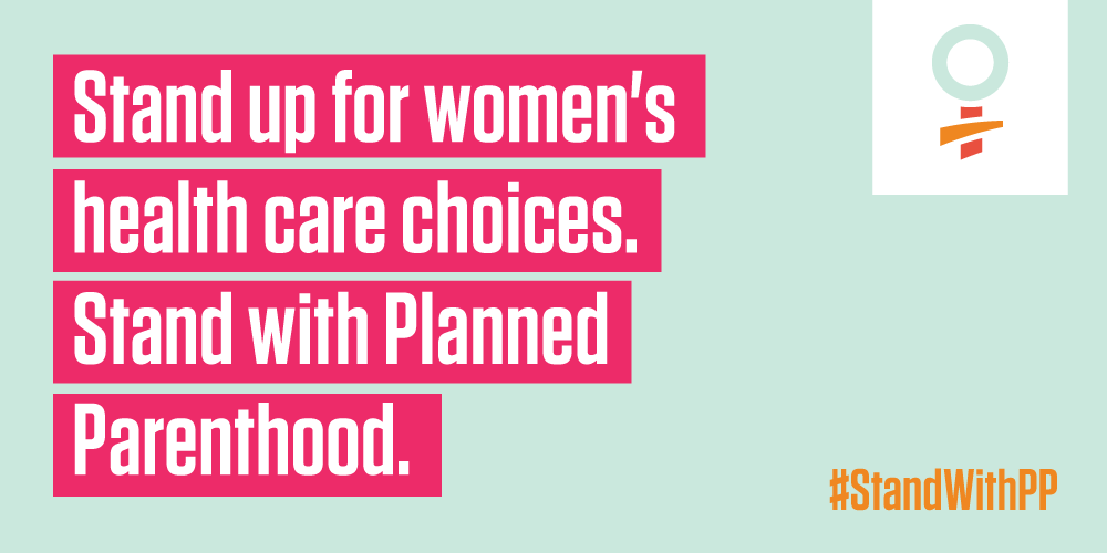 Retweet if you agree: It's not OK to attack critical health care for millions. #StandWithPP http://t.co/nzgSK5RSQs