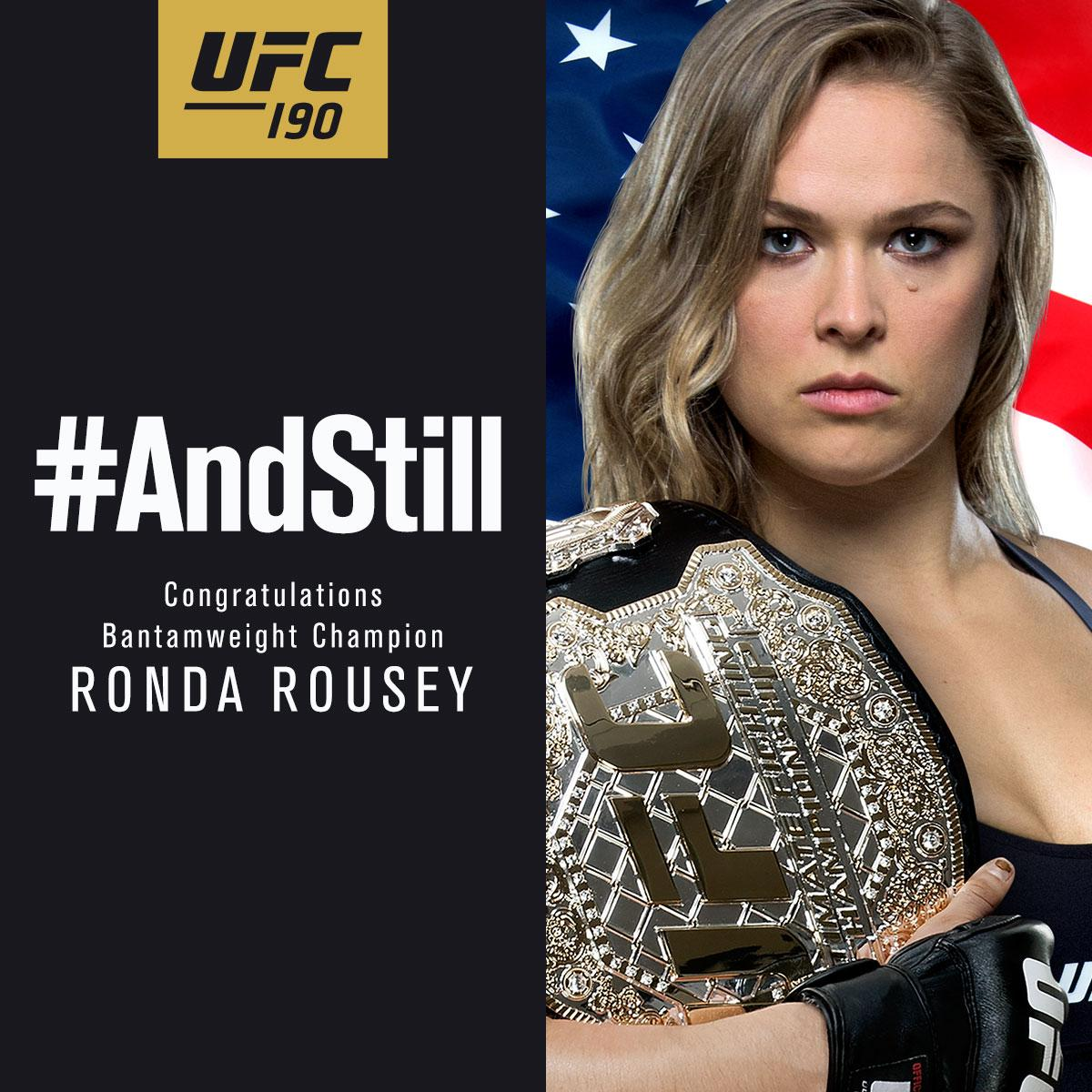 #AndStill the women's UFC bantamweight champion of the world, @RondaRousey! http://t.co/qupckl6TMk