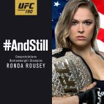 #AndStill the womens UFC bantamweight champion of the world, @RondaRousey! http://t.co/qupckl6TMk