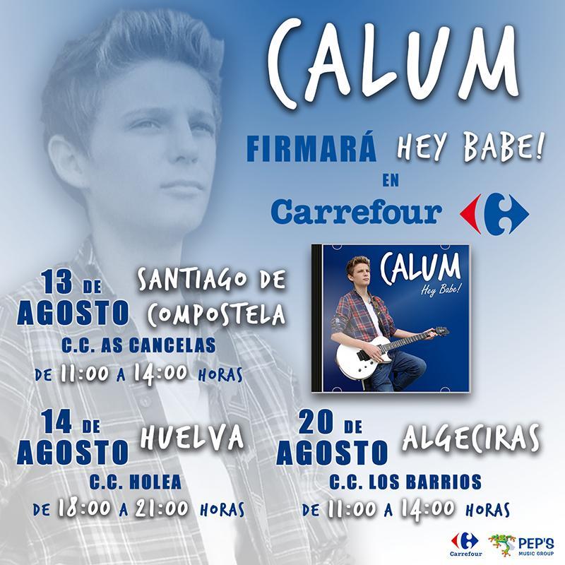 El artista @CalumHeaslip1 estará firmando su disco ¡Hey Babe! en nuestros centros #Carrefour, ¡Te esperamos! http://t.co/naW086z7vI