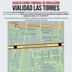 OJO➡️ Evita la zona. Mañana cerrarán Av Las Torres, de Av Tecnológico a Blvd Pto Arreo. http://t.co/UJAcghMoXv