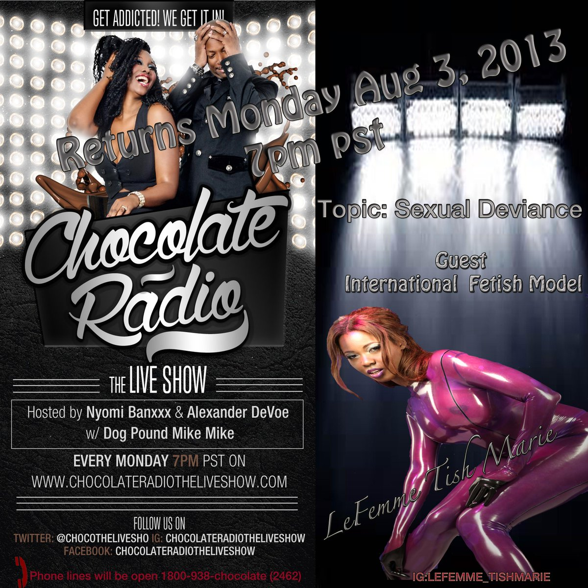 Tune in tonight where we have the sexy International Fetish Model Lefemme Tish Marie On