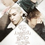 RT @ygent_official: [BIGBANG-MADE SERIES [E] 우리 사랑하지 말아요 COUNTER]  #BIGBANGMADE #MADESERIESE http://t.co/uNdB0nXuze