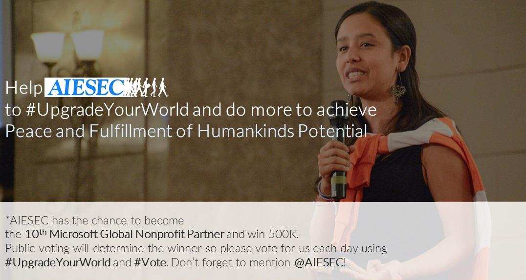 Help us to grow more leaders for the world. Vote for us by tagging @AIESEC and using hashtags #UpgradeYourWorld #Vote http://t.co/qYkc8re8pt