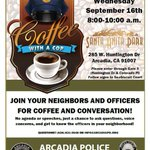 Join @ArcadiaPD for coffee and conversation at #SantaAnitaPark on Sept. 16; http://t.co/pJZPnrN2cA http://t.co/YCQcy0TSZj