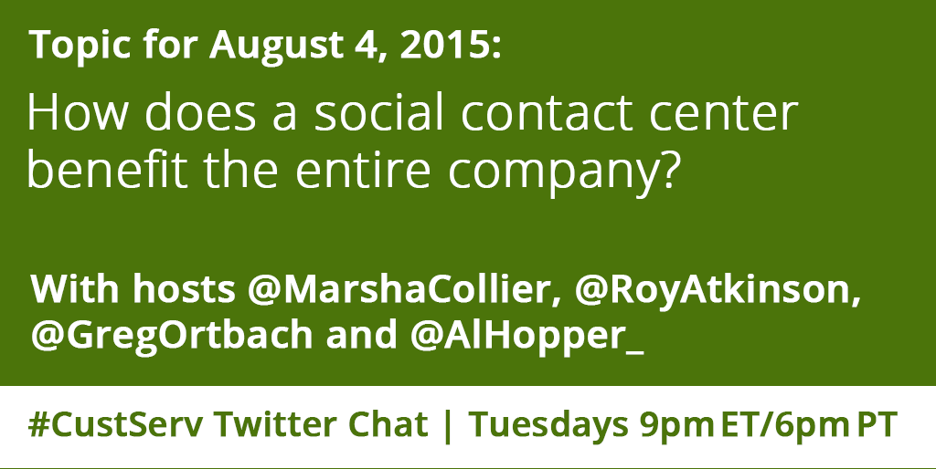 Join co-hosts @MarshaCollier, @RoyAtkinson, @GregOrtbach and @AlHopper_ at 9pm ET / 6pm PT for the #CustServ chat. http://t.co/A2EnQFrhWl