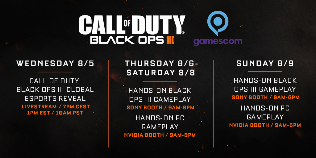 #Gamescom2015 is about to begin. Here's what Call of Duty has lined up throughout the show. #BO3Gamescom http://t.co/zR8yJzwuG9