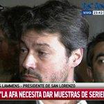 """#SanLorenzo Lammens: """"AFA debe dar muestras de seriedad"""", dijo, y agregó: """"Hubo 20 votos a favor de que se juegue"""" http://t.co/jyBt86ySrO"""