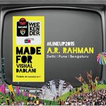 I promised you massive, and here it is! @arrahman plays #NH7Weekender this year!! Cant wait! #lineup2015 http://t.co/BEeYlORW8t