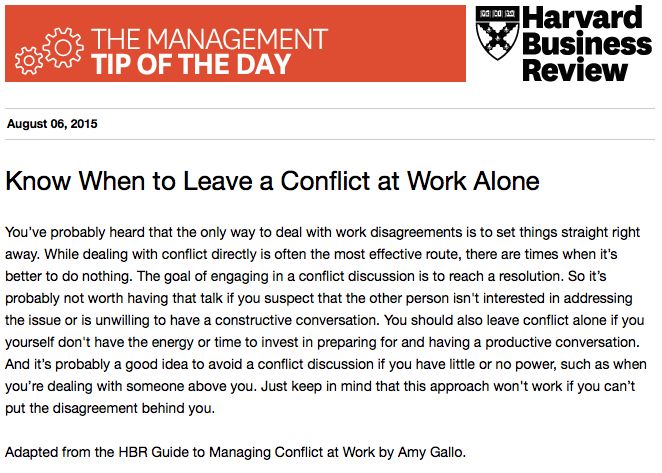 Today's management tip: Sometimes it's best to leave a conflict alone http://t.co/56nniJsUSd