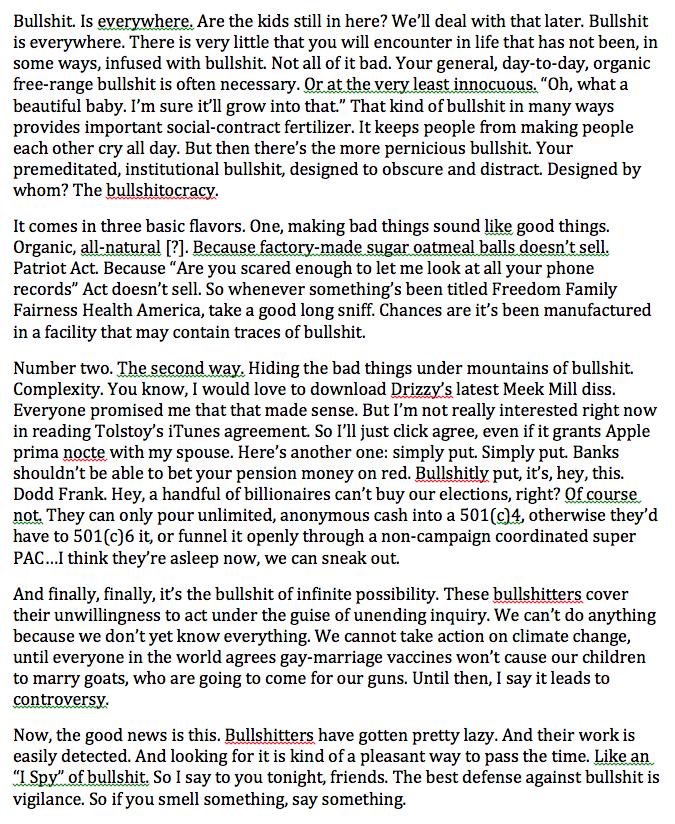 """My rough transcript of Jon Stewart's extraordinary """"Bullshit is everywhere"""" speech. http://t.co/guXBbIDD9g"""