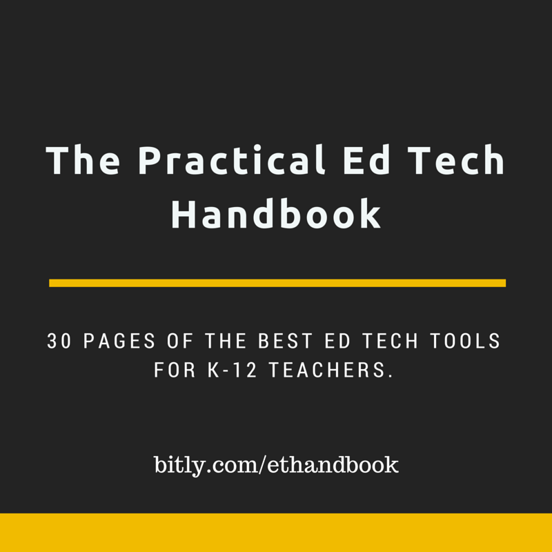 The Practical Ed Tech Handbook - 30 Pages of the Best Ed Tech Tools for K-12.  http://t.co/BP3mwo1uSW http://t.co/bmwT8hQIHj