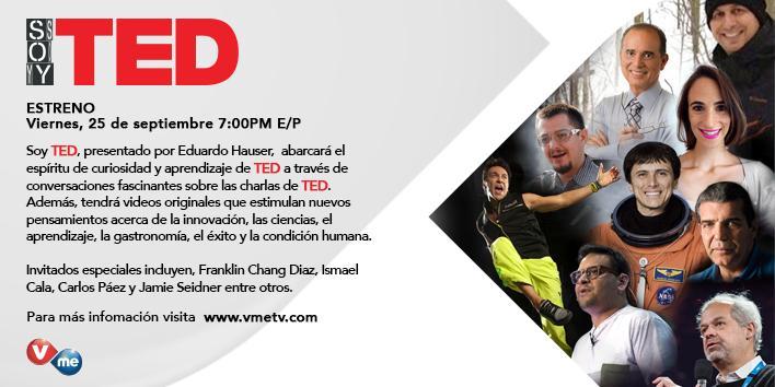 Juntos @TEDTalks y #VmeTV le traen su nueva producción #SoyTED inspirada en charlas de TED completamente en español http://t.co/hfMyIBhrcI