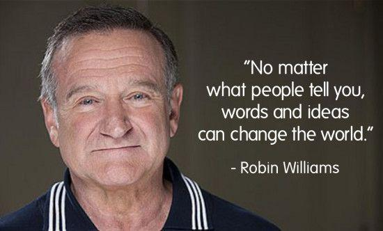 One year today.  Still hard to believe this man isn't with us anymore. #RobinWilliams #quote http://t.co/7GCvRG66dq
